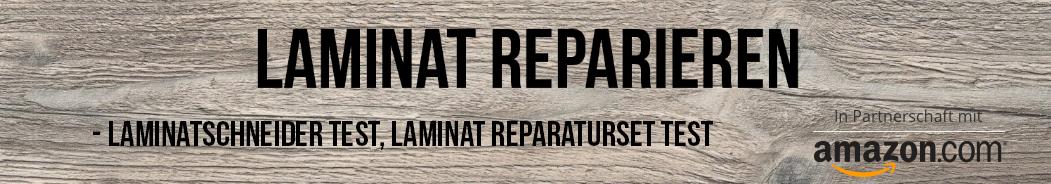 Laminat reparieren + Die 5 Besten Laminat Reparatursets
